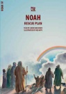 Rescue Plan - Noah - Bible Wise
